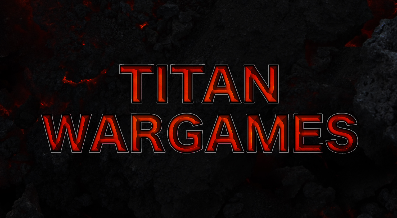 Titan Wargames